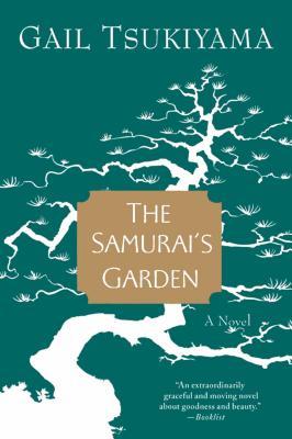 The Samurai's Garden - Tsukiyama, Gail