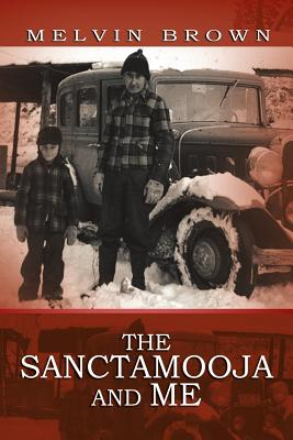 The Sanctamooja and Me - Brown, Melvin