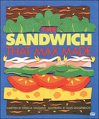 The Sandwich That Max Made - Vaughan, Marcia