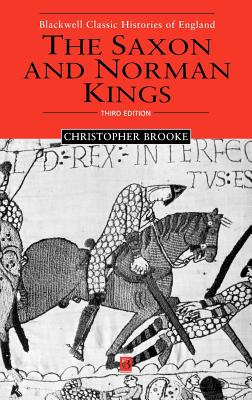 The Saxon and Norman Kings - Brooke, Christopher N L