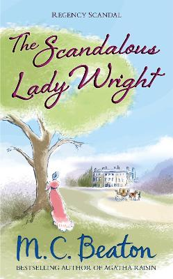 The Scandalous Lady Wright - Beaton, M. C.