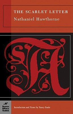 The Scarlet Letter - Hawthorne, Nathaniel, and Stade, Nancy (Introduction by)