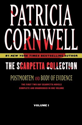 The Scarpetta Collection Volume I: Postmortem and Body of Evidence - Cornwell, Patricia
