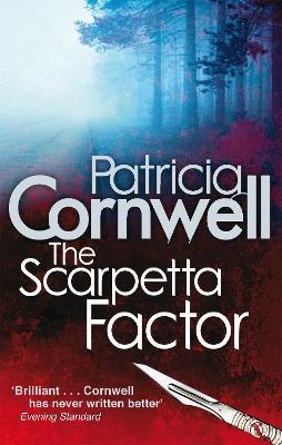 The Scarpetta Factor - Cornwell, Patricia