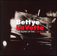 The Scene of the Crime - Bettye LaVette