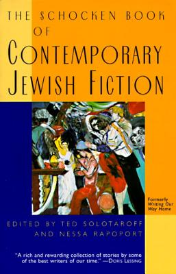 The Schocken Book of Contemporary Jewish Fiction - Solotaroff, Ted, and Rapoport, Nessa