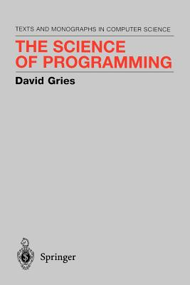 The Science of Programming - Gries, David