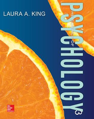 The Science of Psychology: An Appreciative View - King, Laura A.
