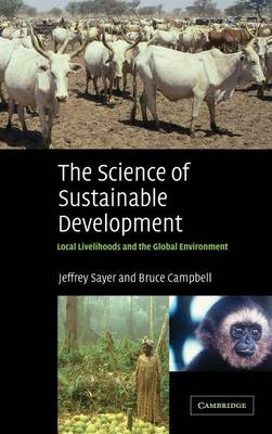 The Science of Sustainable Development - Sayer, Jeffrey