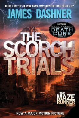 The Scorch Trials (Maze Runner, Book Two) - Dashner, James