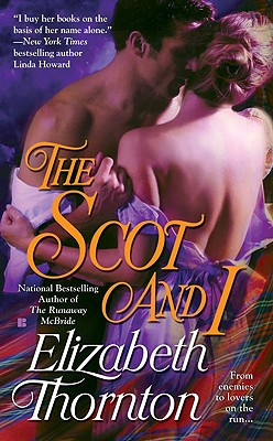 The Scot and I - Thornton, Elizabeth