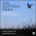 The Scottish Viola: A Tribute to Watson Forbes