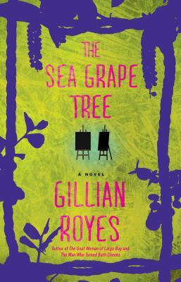 The Sea Grape Tree - Royes, Gillian