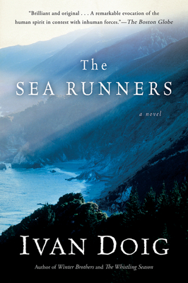 The Sea Runners - Doig, Ivan