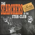 The Searchers at the Star-Club