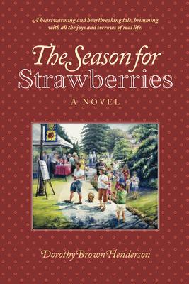 The Season of Strawberries - Brown, Dorothy