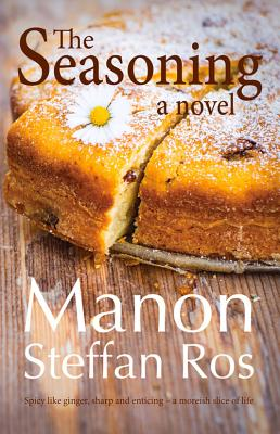 The Seasoning - Ros, Manon Steffan