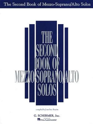 The Second Book of Mezzo-Soprano/Alto Solos - Hal Leonard Corp (Creator)