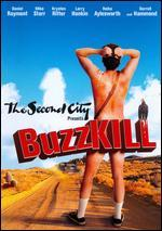 The Second City Presents: Buzzkill