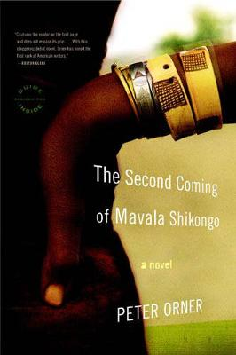 The Second Coming of Mavala Shikongo - Orner, Peter