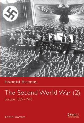 The Second World War (2): Europe 1939-1943 - Havers, Robin