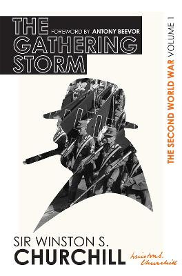 The Second World War: The Gathering Storm: Volume I - Churchill, Winston