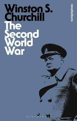 The Second World War - Churchill, Winston S., Sir