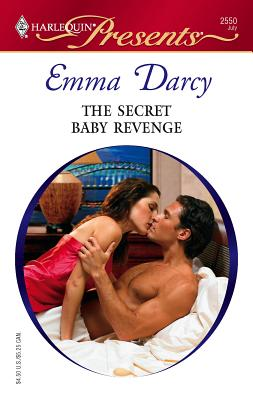 The Secret Baby Revenge - Darcy, Emma