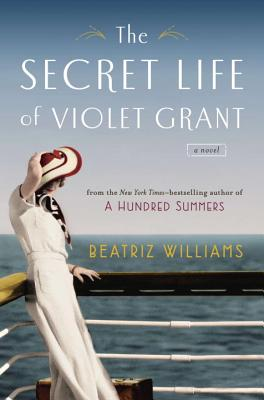 The Secret Life of Violet Grant - Williams, Beatriz