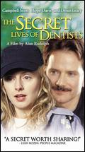 The Secret Lives of Dentists - Alan Rudolph