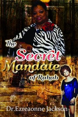 The Secret Mandate of Rahab - Jackson, Ezreaonne