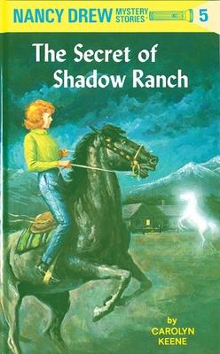 The Secret of Shadow Ranch - Keene, Carolyn
