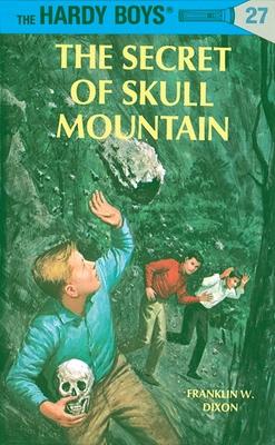 The Secret of Skull Mountain - Dixon, Franklin W