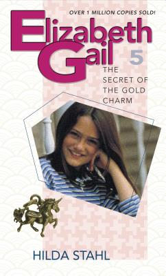 The Secret of the Gold Charm - Stahl, Hilda