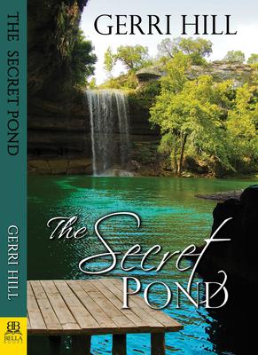 The Secret Pond - Hill, Gerri