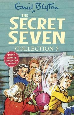 The Secret Seven Collection 5: Books 13-15 - Blyton, Enid
