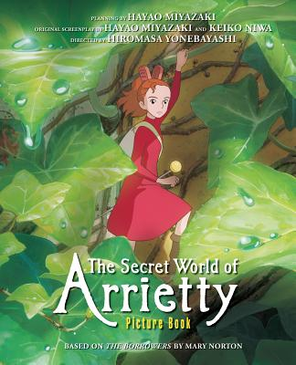 The Secret World of Arrietty Picture Book - Yonebayashi, Hiromasa