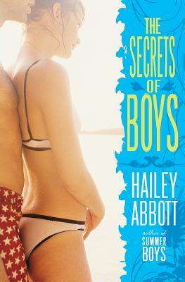 The Secrets of Boys - Abbott, Hailey