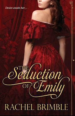 The Seduction of Emily - Brimble, Rachel