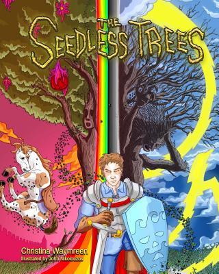 The Seedless Trees - Waymreen, Christina