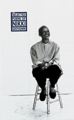 The Selected Poems of Nikki Giovanni - Giovanni, Nikki