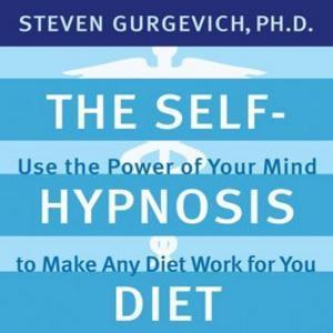 The Self-Hypnosis Diet - Steve & Joy Gurgevich