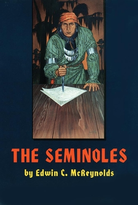 The Seminoles - McReynolds, Edwin C