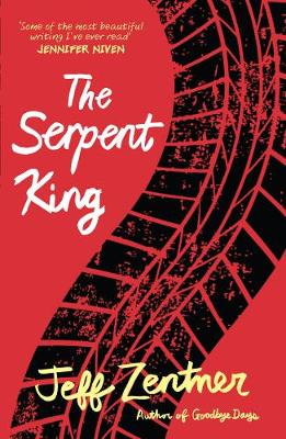 The Serpent King - Zentner, Jeff