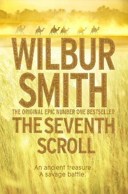 The Seventh Scroll - Smith, Wilbur