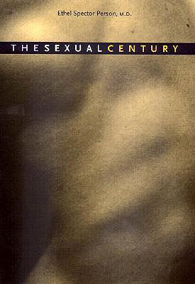 The Sexual Century - Person, Ethel S, Dr., M.D.
