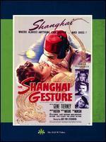 The Shanghai Gesture - Josef von Sternberg