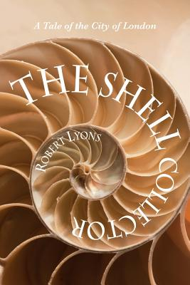 The Shell Collector - Lyons, Robert