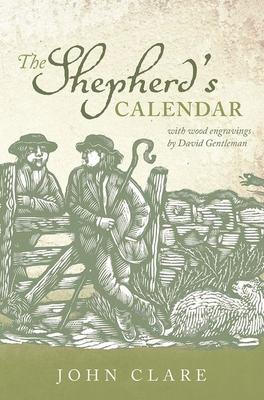 The Shepherd's Calendar - Clare, John, and Robinson, Eric (Editor), and Powell, David (Editor)