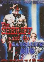 The Sheriff and the Satellite Kid